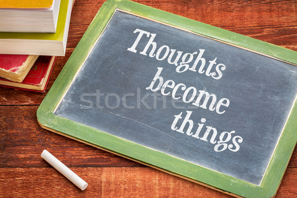thoughts become things Stock photo © PixelsAway
