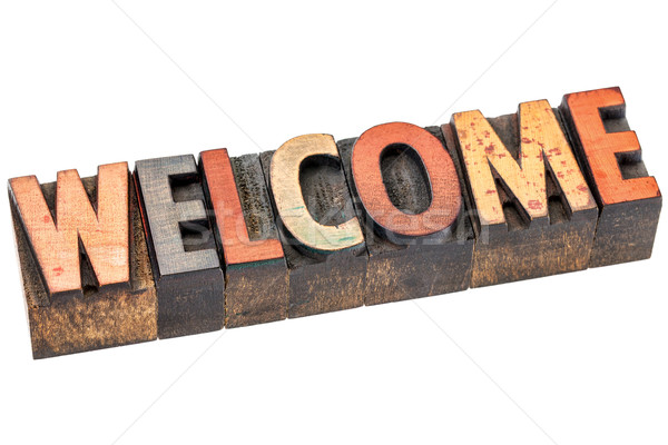 welcome sign in vintage wood type Stock photo © PixelsAway