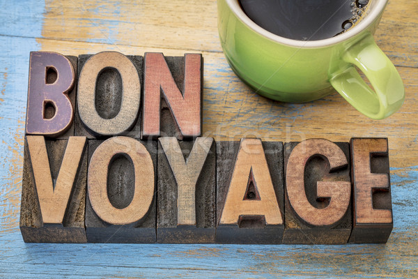 Bon Voyage in wood type Stock photo © PixelsAway