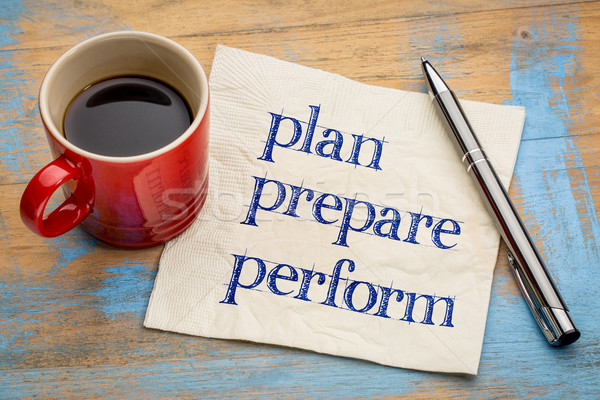 Stock photo: plan, prepare, perform on napkin
