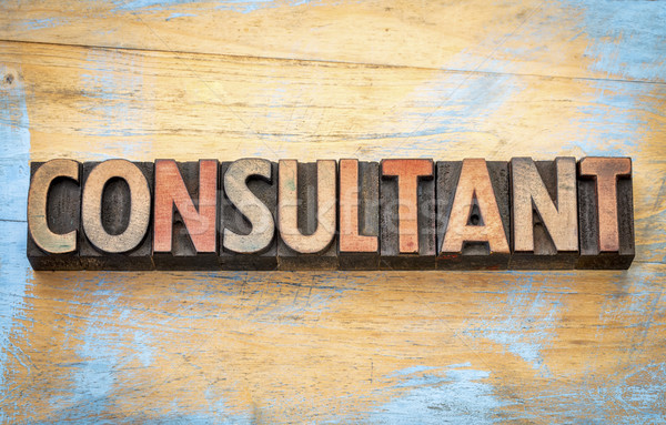 consultant word in wood type Stock photo © PixelsAway