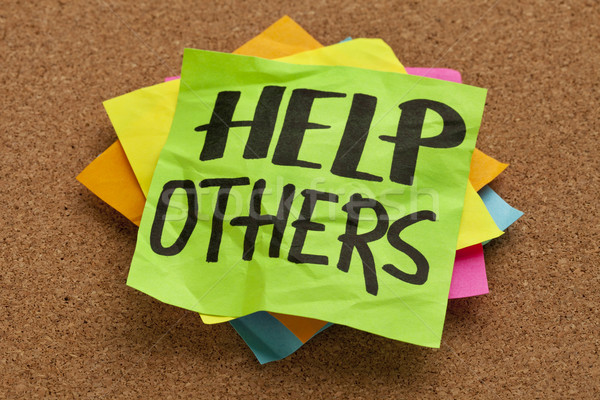 Stock photo: help others reminder