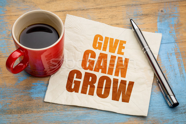 give, gain and grow on napkin Stock photo © PixelsAway