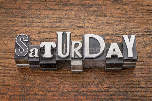 Saturday word in mixed vintage metal type Stock photo © PixelsAway