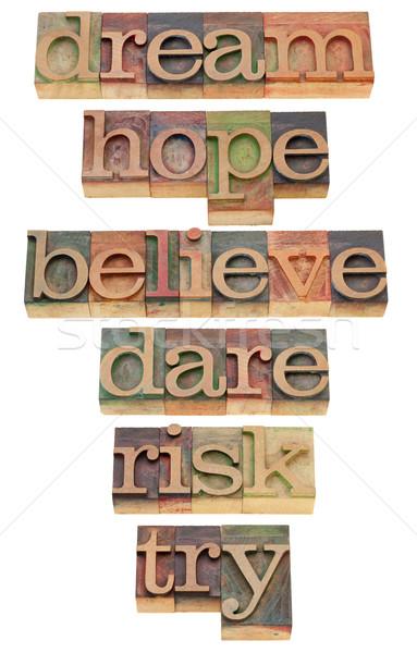 Motivasyon sözler tip rüya umut Stok fotoğraf © PixelsAway