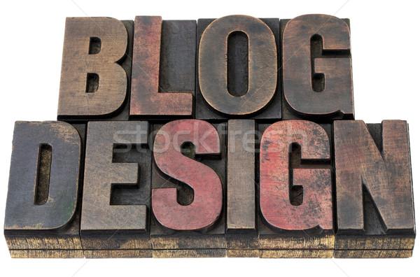 blog design in wood type Stock photo © PixelsAway