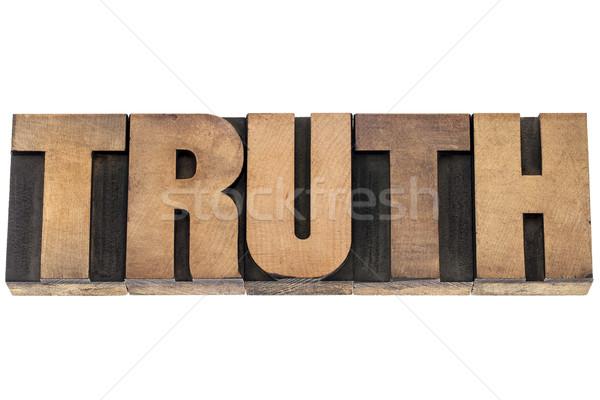 truth word in wood type Stock photo © PixelsAway