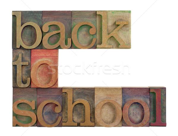 Vissza az iskolába főcím klasszikus fából készült magasnyomás Stock fotó © PixelsAway