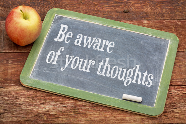 Be aware of your thoughts Stock photo © PixelsAway