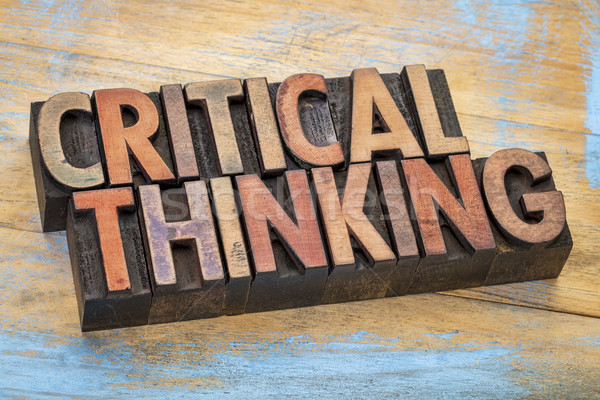 critical thinking words in wood type Stock photo © PixelsAway