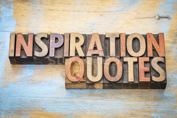 inspiration quotes word abstract in wood type  Stock photo © PixelsAway