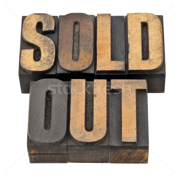 sold out in letterpress type Stock photo © PixelsAway