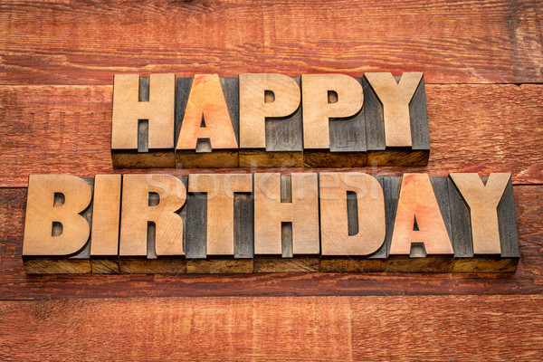 Stock photo: Happy Birthday greetings in wood type