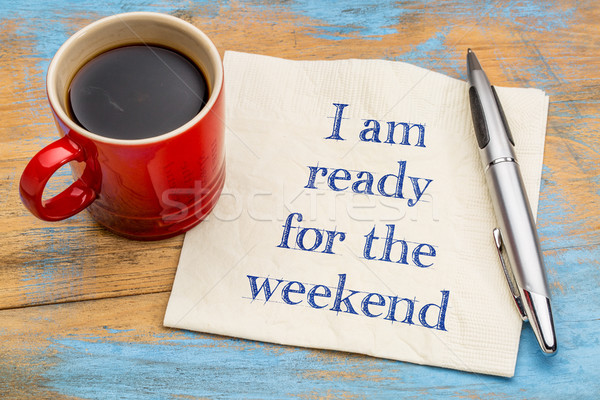 I am ready for the weekend Stock photo © PixelsAway