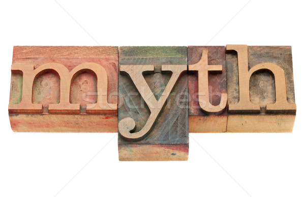 myth in letterpress type Stock photo © PixelsAway