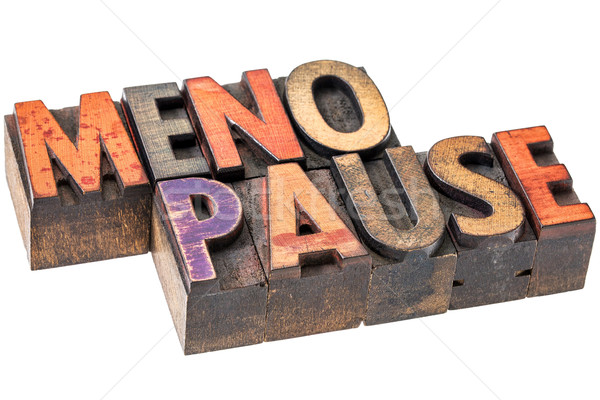 menopause word in wood type Stock photo © PixelsAway
