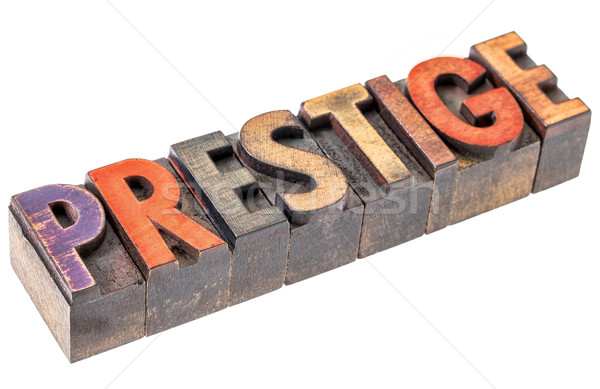 prestige in vintage wood type Stock photo © PixelsAway