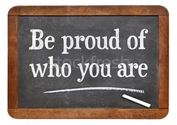 Be proud of who you are Stock photo © PixelsAway