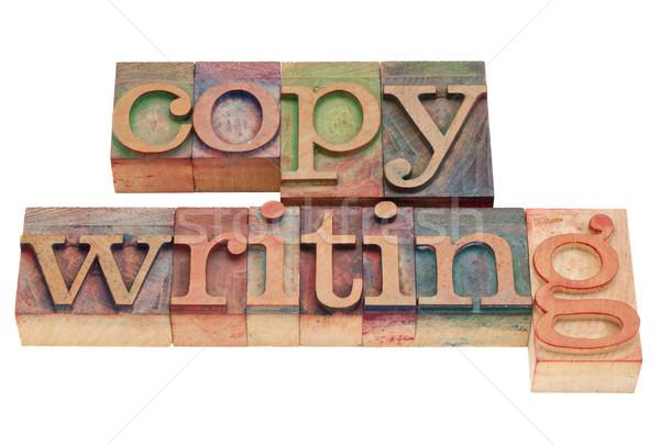 copywriting word in letterpress type Stock photo © PixelsAway