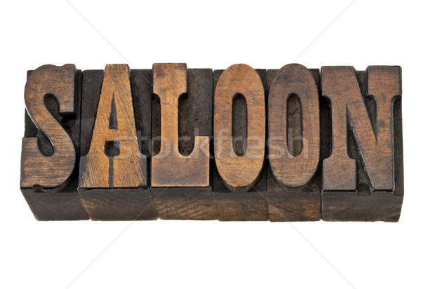 saloon word in letterpress wood type Stock photo © PixelsAway