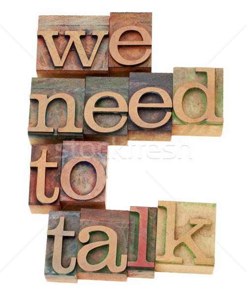 Gerek konuşmak talep yalıtılmış metin bağbozumu Stok fotoğraf © PixelsAway