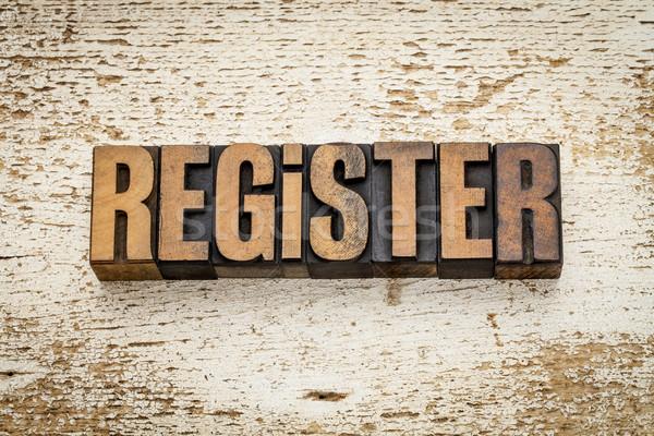 register word in wood type Stock photo © PixelsAway