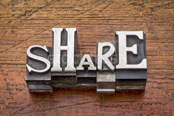 share word in metal type Stock photo © PixelsAway