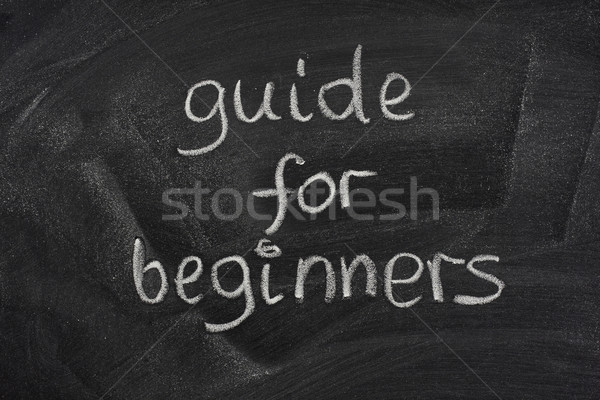 guide for beginners title on a blackboard Stock photo © PixelsAway