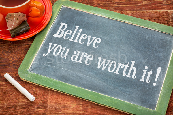 Believe you are worth it Stock photo © PixelsAway
