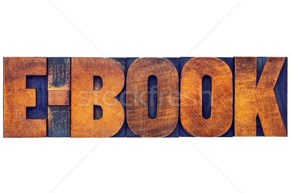 Ebook słowo drewna typu elektronicznej Zdjęcia stock © PixelsAway