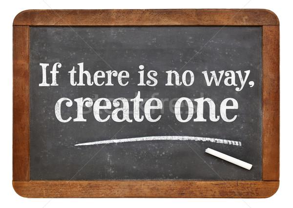 Motivierend Ausdruck Tafel keine Weg Stock foto © PixelsAway