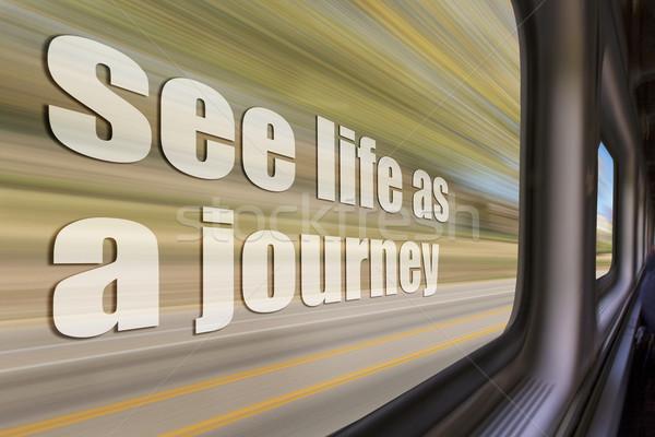 Zobaczyć życia podróży wyrażenie zamazany Zdjęcia stock © PixelsAway