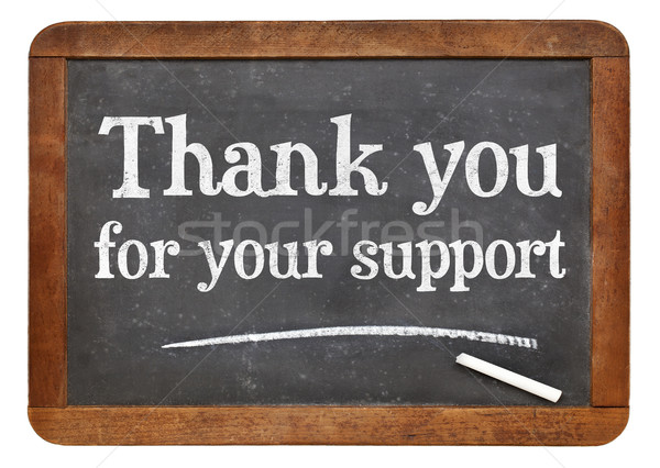 Stock photo: Thank you for your support blackboard sign
