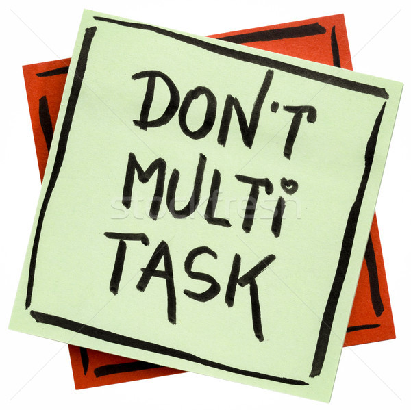 Stock photo: do not multitask reminder note