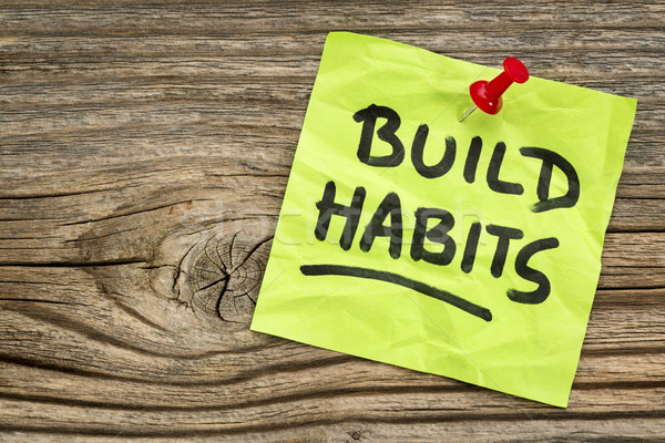 Stock photo: build habits reminder