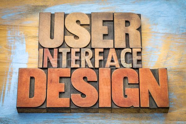 User interface design word abstract in letterpress blocks Stock photo © PixelsAway