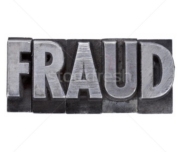 fraud word in metal type Stock photo © PixelsAway