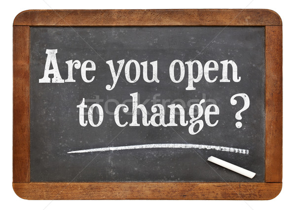 are you open to change? Stock photo © PixelsAway