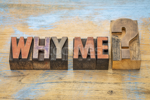 Why me question in wood type Stock photo © PixelsAway