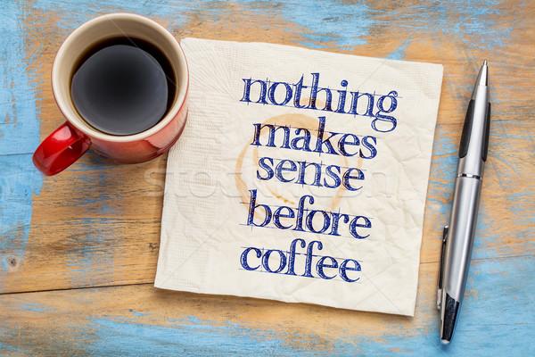 Niets zin koffie handschrift servet beker Stockfoto © PixelsAway