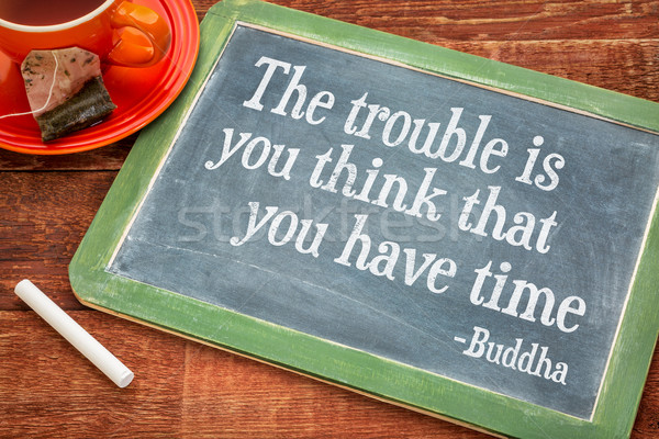 you have no time reminder Stock photo © PixelsAway