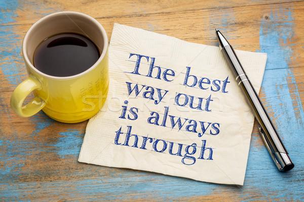 O melhor maneira fora sempre letra guardanapo Foto stock © PixelsAway