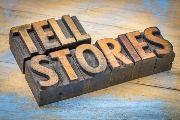 tell stories words in wood type Stock photo © PixelsAway