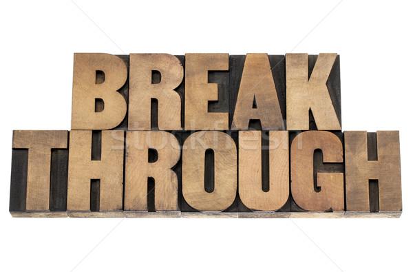 прорыв слово древесины тип изолированный текста Сток-фото © PixelsAway
