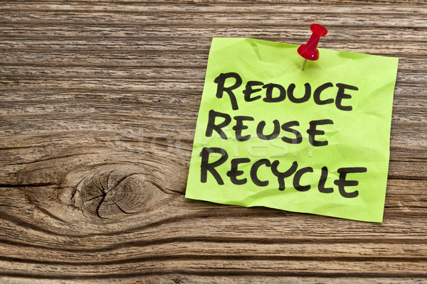 reduce, reuse and recycle note Stock photo © PixelsAway