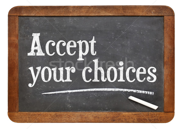 Accept your choices Stock photo © PixelsAway