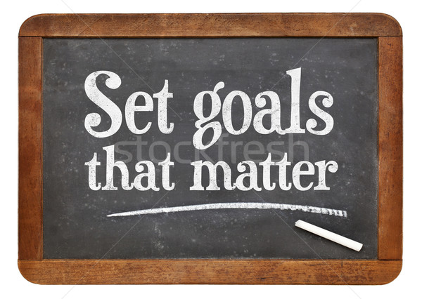 Set goals that matters on blackboard Stock photo © PixelsAway