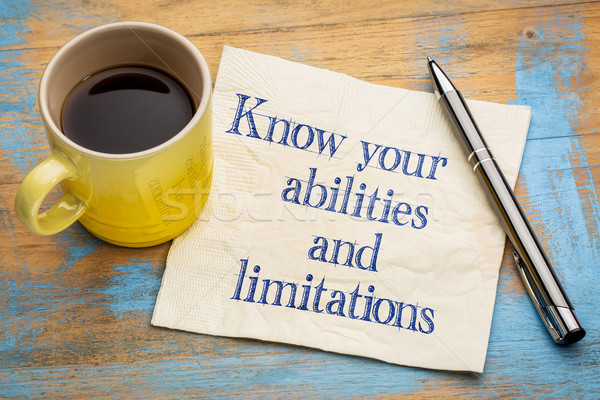 Know your abilities and limitations Stock photo © PixelsAway