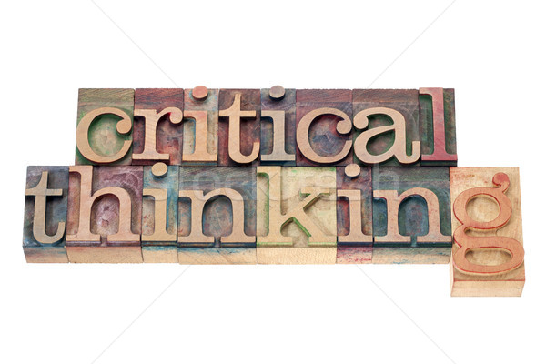 critical thinking in wood type Stock photo © PixelsAway