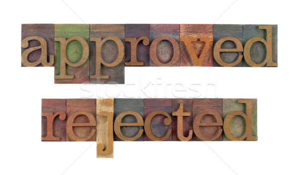 approved - rejected Stock photo © PixelsAway